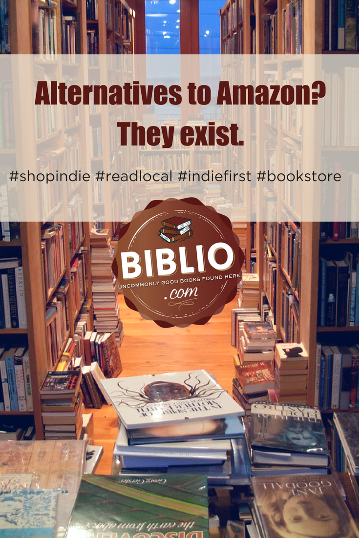 Alternatives to Amazon? They exist. Learn more about supporting indie bookstores at Biblio.com