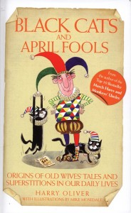 Black Cats and April Fool's by Harry Oliver