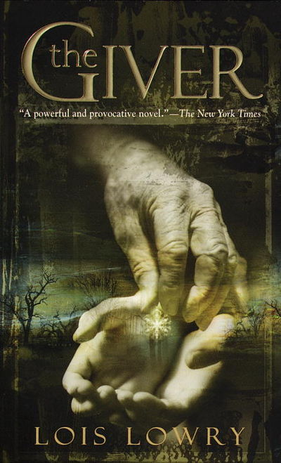 The Giver, by Lois Lowry
