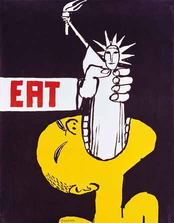 Eat, 1967, Self-published poster. 21 x 26 1/2 inches. From the collection of Jack Rennert, New York. © Tomi Ungerer/Diogenes Verlag AG, Zurich.