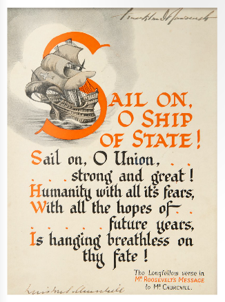"""Sail on, O Ship of State,"" signed by both Roosevelt and Churchill during the secret Atlantic Conference held aboard two warships anchored off Newfoundland from August 9-12, 1941."