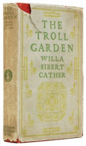The Troll Garden - Willa Cather